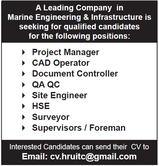 Marine Engineering & Infrastructure is seeking for qualified candidates
